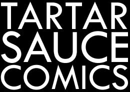 TARTAR SAUCE COMICS.